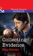 Collecting Evidence (Mills & Boon Intrigue)