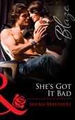 She's Got It Bad (Mills & Boon Blaze)