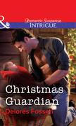 Christmas Guardian (Mills & Boon Intrigue)
