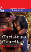 Christmas Guardian (Mills & Boon Intrigue)
