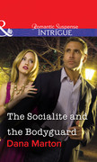 The Socialite and the Bodyguard (Mills & Boon Intrigue)