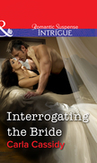Interrogating The Bride (Mills & Boon Intrigue)