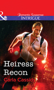 Heiress Recon (Mills & Boon Intrigue)