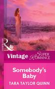 Somebody's Baby (Mills & Boon Vintage Superromance)
