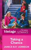 Taking a Chance (Mills & Boon Vintage Superromance)