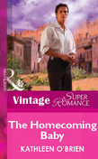 The Homecoming Baby (Mills & Boon Vintage Superromance)