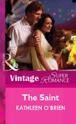 The Saint (Mills & Boon Vintage Superromance)