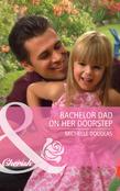 Bachelor Dad on Her Doorstep (Mills & Boon Cherish)