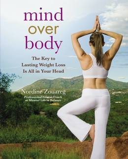 Mind Over Body: The Key to Lasting Weight Loss Is All in Your Head