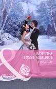 Under the Boss's Mistletoe (Mills & Boon Cherish)