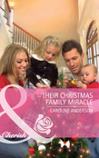 Their Christmas Family Miracle (Mills & Boon Cherish)