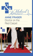 Doctor on the Red Carpet (Mills & Boon Medical)