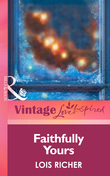 Faithfully Yours (Mills & Boon Vintage Love Inspired)