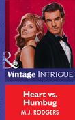 Heart Vs. Humbug (Mills & Boon Vintage Intrigue)