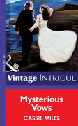 Mysterious Vows (Mills & Boon Vintage Intrigue)