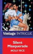 Silent Masquerade (Mills & Boon Vintage Intrigue)