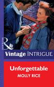 Unforgettable (Mills & Boon Vintage Intrigue)