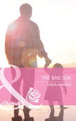 The Bad Son (Mills & Boon Cherish)