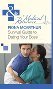 Survival Guide to Dating Your Boss (Mills & Boon Medical)