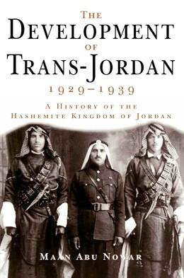 The Development of Trans-Jordan 1929-1939, The