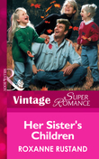 Her Sister's Children (Mills & Boon Vintage Superromance)