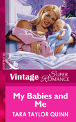 My Babies and Me (Mills & Boon Vintage Superromance)