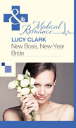 New Boss, New-Year Bride (Mills & Boon Medical)
