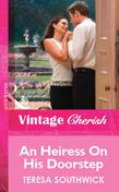 An Heiress on His Doorstep (Mills & Boon Cherish)
