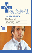 The Nurse's Brooding Boss (Mills & Boon Medical)