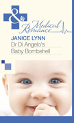 Dr Di Angelo's Baby Bombshell (Mills & Boon Medical)