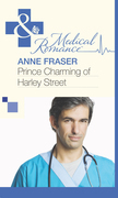 Prince Charming of Harley Street (Mills & Boon Medical)