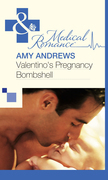 Valentino's Pregnancy Bombshell (Mills & Boon Medical)