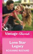 Lone Star Legacy (Mills & Boon Cherish)