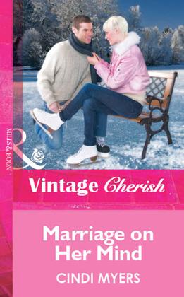 Marriage on Her Mind (Mills & Boon Cherish)