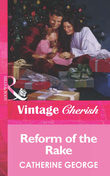 Reform of the Rake (Mills & Boon Vintage Cherish)