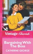 Bargaining With The Boss (Mills & Boon Vintage Cherish)