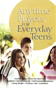 Anytime Prayers for Everyday Teens