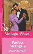 Perfect Strangers (Mills & Boon Vintage Cherish)