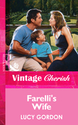 Farelli's Wife (Mills & Boon Vintage Cherish)