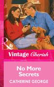 No More Secrets (Mills & Boon Vintage Cherish)