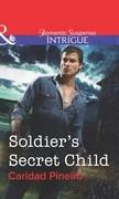Soldier's Secret Child (Mills & Boon Intrigue)