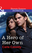 A Hero of Her Own (Mills & Boon Intrigue)
