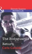 The Bodyguard's Return (Mills & Boon Intrigue)