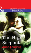 The Night Serpent (Mills & Boon Intrigue)