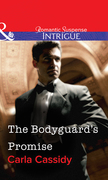 The Bodyguard's Promise (Mills & Boon Intrigue)