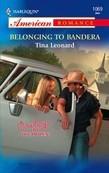 Belonging to Bandera (Mills & Boon American Romance)