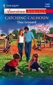 Catching Calhoun (Mills & Boon American Romance)