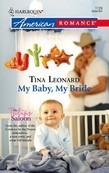 My Baby, My Bride (Mills & Boon American Romance)