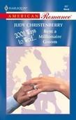 Rent A Millionaire Groom (Mills & Boon American Romance)