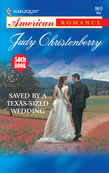 Saved By A Texas-Sized Wedding (Mills & Boon American Romance)